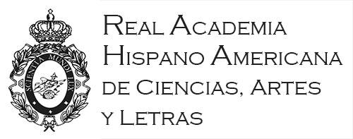 Real Academia Hispano Americana de las Ciencias, Artes y Letras